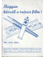 Hogyan készül a rajzos film?