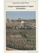 Hogyan felejthetnélek el Téged, Jeruzsálem