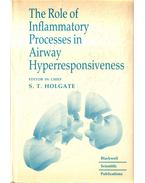 The Role of Inflammatory Processes in Airway Hyperresponsiveness - Holgate, Stephen T.