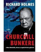 Churchill bunkere - Holmes, Richard