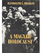 A magyar holocaust II. kötet