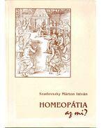 Homeopátia, az mi?