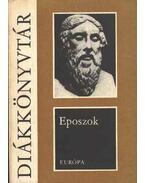 Eposzok - Homérosz, Dante Alighieri, Tasso, Torquato