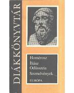 Iliász / Odüsszeia - Szemelvények - Homérosz