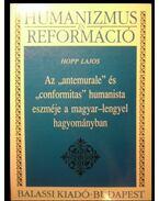 Az antemurale és conformitas humanista eszméje a magyar-lengyel hagyományban