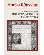 Horatius, Vergilius és Maecenas