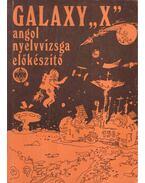 Galaxy X - Horlai György, Caroline Bodóczky, Lukács Krisztina