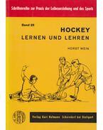 Hockey - Lernen und Lehren - Horst Wein