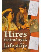 Híres festmények kifestője - Horvát Henrik