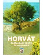Horvát társalgási könyv és útiszótár
