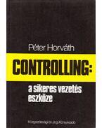 Controlling: a sikeres vezetés eszköze - Horváth Péter