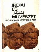 Indiai és jávai művészet - Horváth Vera