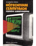 Hőtechnikai számítások személyi számítógéppel - Harmatha András