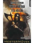 Fekete Turlogh és a kelták - Howard, Robert E.