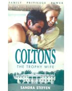 The Coltons – The Trophy Wife