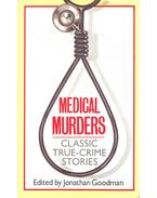Medical Murders – Classic True-Crime Stories