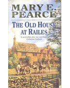 The Old House at Railes