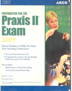 Preparation for the Praxis II Exam 2005