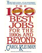 The 100 Best Jobs for the 1990s and Beyond