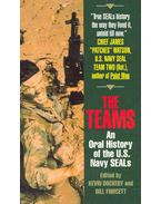 The Teams - An Oral History of the U.S. Navy SEALs
