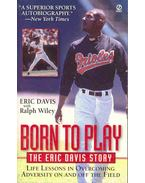 Born to Play - The Eric Davis Story