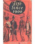 Life Since 1900