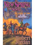 New Spring : The Novel