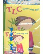 TLC Grow with Me!