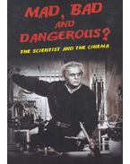 Mad, Bad and Dangerous? The Scientist and the Cinema