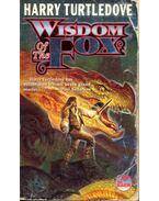 Wisdom of the Fox - TURTLEDOVE, HARRY
