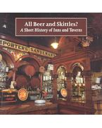 All Beer and Skittles? - A Short History of Inns and Taverns