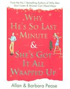 Why He's So Last Minute & She's Got It All Wrapped Up