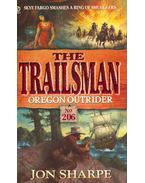 The Trailsman #206. - Oregon Outrider