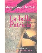 La bella Patricia