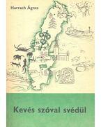 Kevés szóval svédül