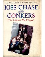 Kiss Chase and Conkers – The Games We Played