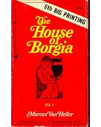 The House of Borgia – vol. 1.