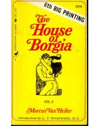 The House of Borgia – vol. 2.
