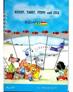 Budapesti csavargások – The Adventures of Mickey, Taggy, Puppo and Cica and How They Discover Budapest