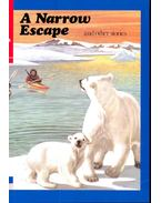 A Narrow Escape – Reader D