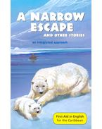 A Narrow Escape and other stories – An Integrated Approach - Reader D New Edition