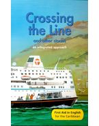 Crossing the Line and other stories – An Integrated Approach - Reader E New Edition