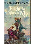 Flight to Thlassa Mey