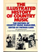 The Illustrated History of Country Music