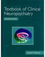 Textbook of Clinical Neuropsychiatry