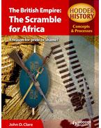 The British Empire: The Scramble for Africa