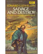 Salvage and Destroy