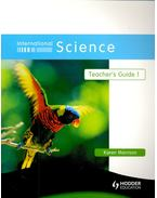 International Science – Teacher's Guide 1