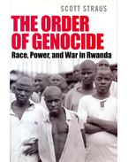 The Order of Genocide – Race, Power, and War in Rwanda