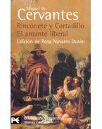 Rinconete y Cortadillo – El amante liberal